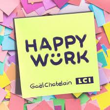 Tout pour devenir heureux au travail….