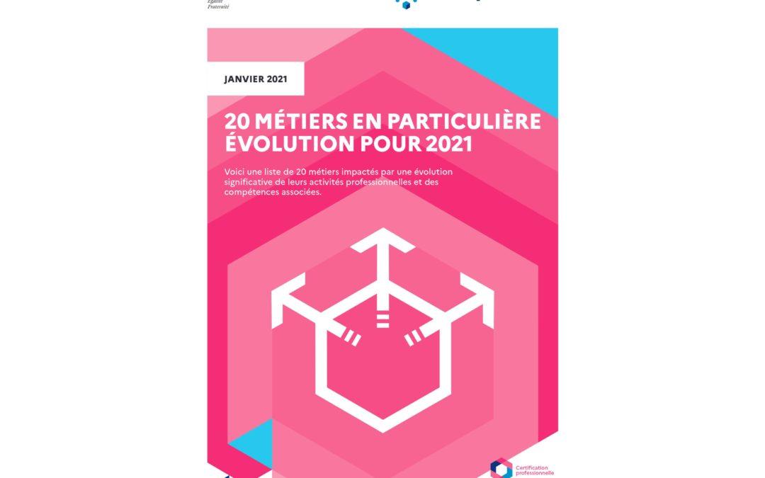 20 métiers en évolution pour 2021